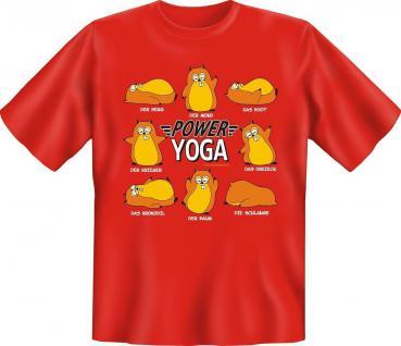 Sport T-Shirt - Power Yoga - Fitness Fun Shirt Geburtstag Geschenk geil bedruckt