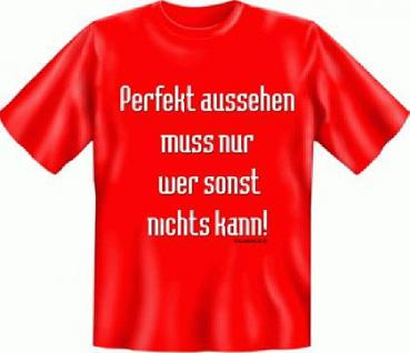 Fun T-Shirt - Perfekt Aussehen - Vorschau