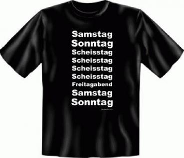 Fun T-Shirt - Scheisstage