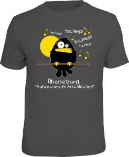 Fun T-Shirt Früher Vogel Aufwachen Ihr Arschlöcher Shirt Geschenk geil bedruckt