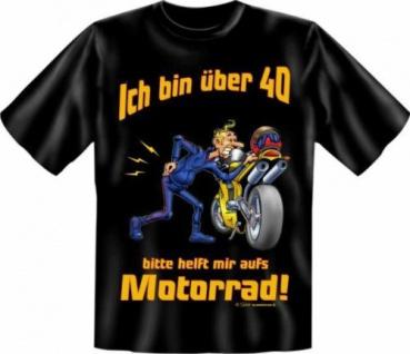 geil bedruckte Geburtstag Fun T-Shirts Shirt - 40 mit Motorrad - Biker Geschenk