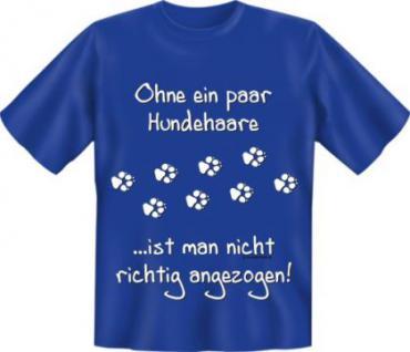 Fun T-Shirt - Ohne Hundehaare