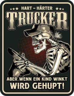 Fun Schild - Trucker mit Herz und Hupe - Blechschild bedruckt Männer Geschenk