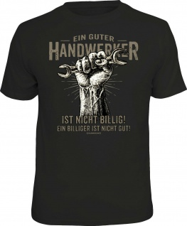 Herren T-Shirt - Ein guter Handwerker - lustige Geschenke für Männer Fun-Shirts
