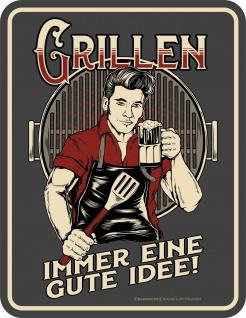 Männer Fun Schild - Grillen - Immer eine gute Idee - Retro Blechschild bedruckt