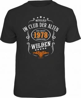 Geburtstag T-Shirt - 1978 - Der beste Jahrgang Alte Wilde - Fun Shirt Geschenk