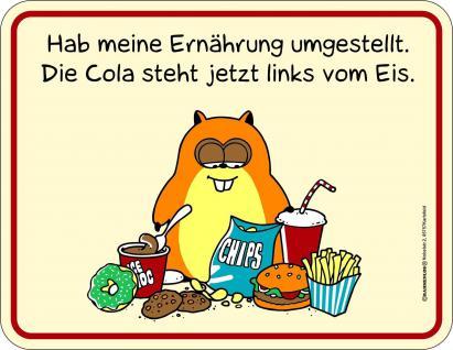 Fun Schild Ernährung umgestellt Alu Blechschild geprägt bedruckt Geschenk