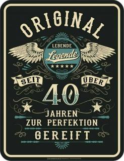 Geburtstag Sprüche Schild - Original seit über 40 Jahren - Geschenk Blechschild