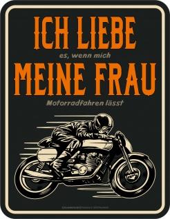 Biker Schild - Ich liebe meine Frau - Motorrad Blechschild bedruckt Geschenk