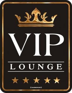 Fun Schild Alu Blechschild geil bedruckt + geprägt - VIP Lounge - Geschenk