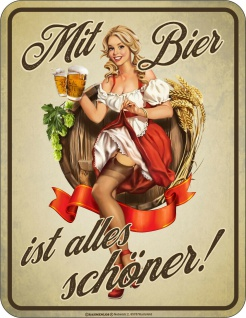 lustige Sprüche Schilder - Mit Bier ist alles schöner - Blechschild Geschenk