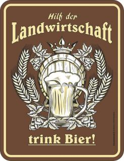 Blechschild Hilf der Landwirtschaft Bier Schild Alu geprägt bedruckt rostfrei