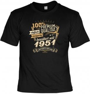 Geburtstag T-Shirt - 70 Jahre 100% Premium Qualität seit 1951 Fun Shirt Geschenk