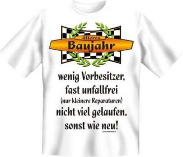 geil bedrucktes Geburtstag T-Shirt Shirts - Älteres Baujahr - Spass Geschenk - Vorschau