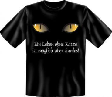 T-Shirt - Leben ohne Katze