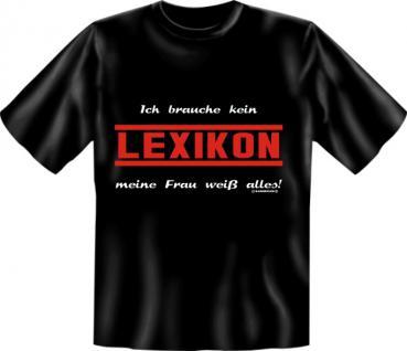T-Shirt - Meine Frau , das Lexikon