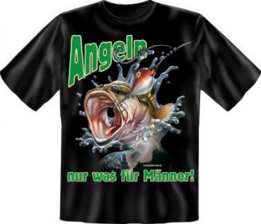 Angler T-Shirt - Angeln nur was für Männer