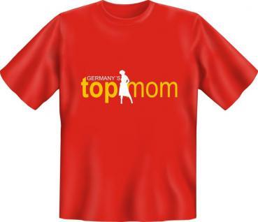 Muttertag Geburtstag T-Shirt - Germany's Top Mom - Vorschau