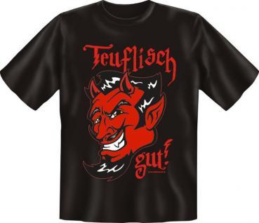 T-Shirt - Teuflisch gut