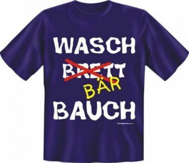 geil bedruckte Fun T-Shirts T Shirt - Waschbärbauch Waschbrettbauch - Geschenk