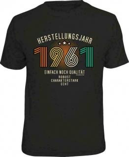 Geburtstag T-Shirt - 60 Jahre Herstellungsjahr 1961 - Sprüche T Shirt Geschenk