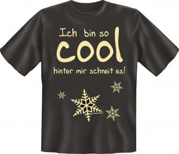 Fun T-Shirt - Ich bin so cool