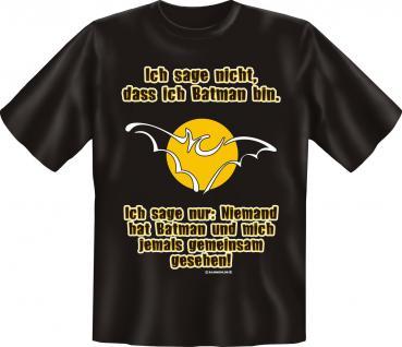 T-Shirt - Batman und ich , nie gemeinsam