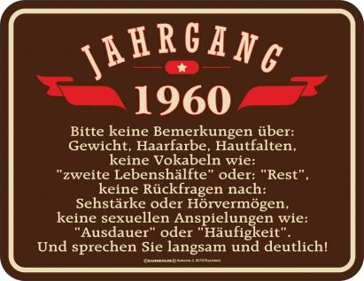 Geburtstag Sprüche Schilder - 60 Jahre - Jahrgang 1960 - Geschenk Blechschild