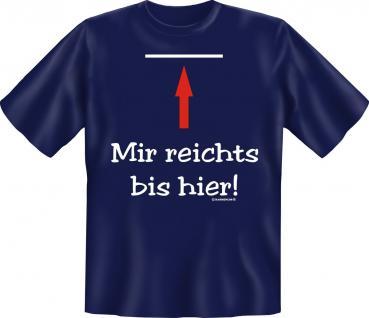 T-Shirt - Mir reichts bis hier