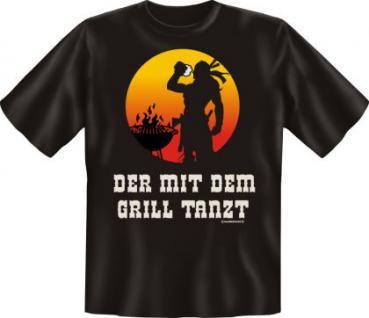 T-Shirt - Der mit dem Grill tanzt