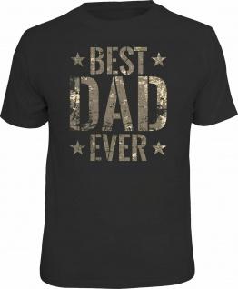 lustiges Geburtstag T-Shirt - Best Dad ever - Fun Shirts Vatertag Geschenk