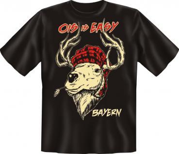 T-Shirt - Bayern Ois is Easy Hirsch Fun Shirts Geburtstag Geschenk geil bedruckt - Vorschau