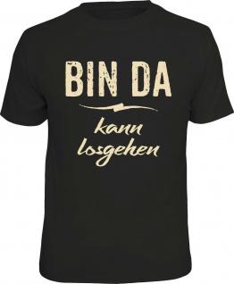 640Herren T-Shirt - Bin da , kann losgehen - lustige Geschenke Männer Fun-Shirts