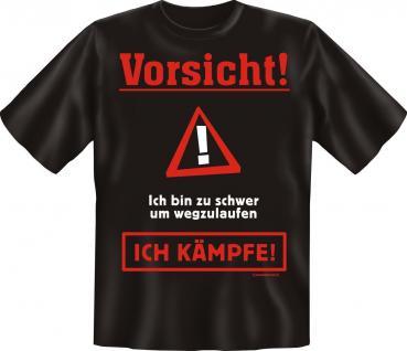 T-Shirt - Zu schwer - Ich kämpfe - Fun Shirts Geburtstag Geschenk geil bedruckt
