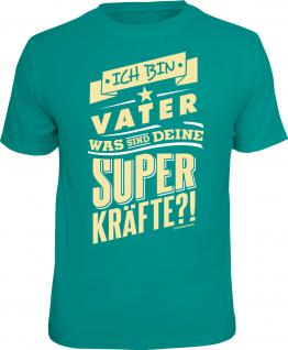 Geburtstag T-Shirt Vater und Superkräfte Vatertag Shirt Geschenk geil bedruckt