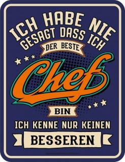Fun Schild - Kein besserer Chef - Alu Blechschild bedruckt Geschenk