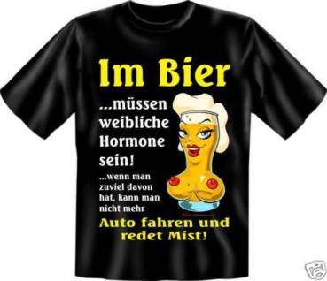 geil bedruckte Fun T-Shirts T Shirt - Bier Hormone - Geburtstag Spass Geschenk