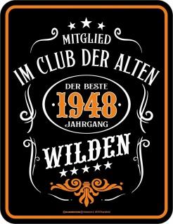 lustiges Geburtstag Fun Schild - Jahrgang 1948 - Blechschild bedruckt Geschenk