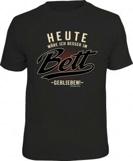 Herren T-Shirt - Heute besser im Bett - lustige Geschenke für Männer Fun-Shirts