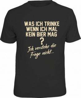 Fun T-Shirt - Wenn ich mal kein Bier mag ? - Männer Geschenke Shirts 4 Heroes