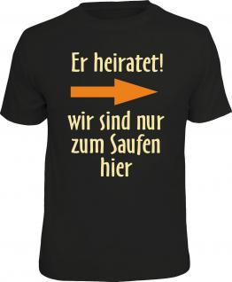 Fun T-Shirt Junggesellenabschied Er heiratet Pfeil links Shirt Geschenk bedruckt