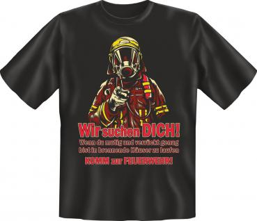 Fun T-Shirt Wir suchen Dich - Komm zur Feuerwehr Geburtstag Geschenk Shirt