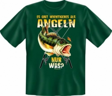 geil bedrucktes Angler T-Shirt Shirts - Wichtigeres als Angeln - Geschenk
