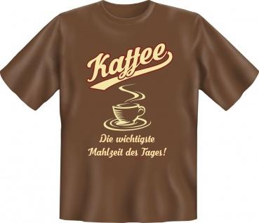 Büro T-Shirt Kaffee - Die Mahlzeit des Tages Shirt Geschenk geil bedruckt