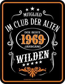Geburtstag Fun Schild - 1969 Der beste Jahrgang - Geschenk Blechschild bedruckt