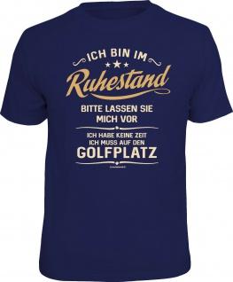 Herren T-Shirt bedruckt - Ruhestand zum Golfplatz - lustige Geschenke für Männer