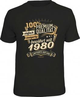 Geburtstag T-Shirt - 40 Jahre 100% Premium Qualität seit 1980 Fun Shirt Geschenk
