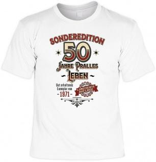 Geburtstag T-Shirt - Sonderedition 50 Jahre pralles Leben - Exemplar von 1971