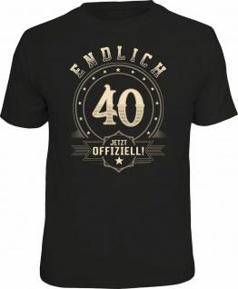 Geburtstag T-Shirt - 40 Jahre - Endlich 40 - Jetzt offiziell - FunShirt Geschenk