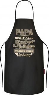 lustige Grillschürze - Superheld Papa ohne Umhang - Kochschürzen Männer Geschenk